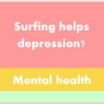Surfing helps depression